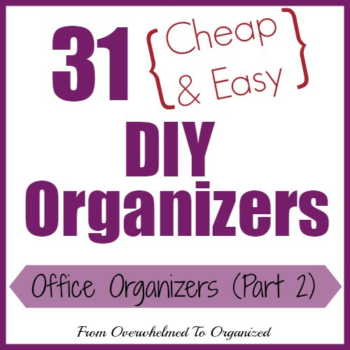 These Are All Great And Easy Diy Organizing Ideas The Best Thing Is Once You Organize Your Office Ll Be Much More Productive Efficient