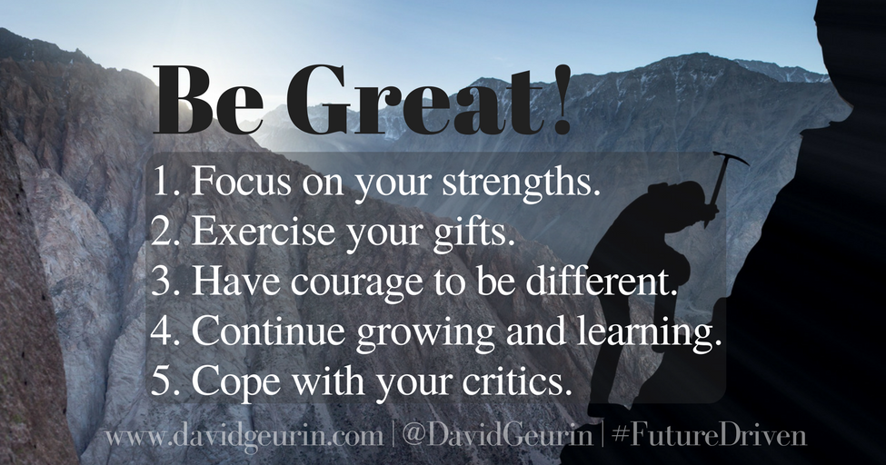 The @DavidGeurin Blog: 5 Simple Rules to Be Great