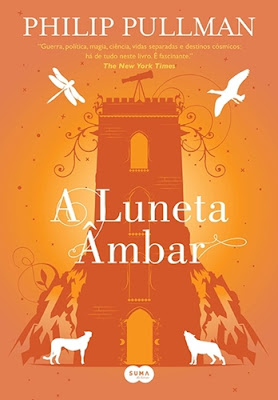A Luneta Âmbar (Fronteiras do Universo, vol. 2), de Philip Pullman
