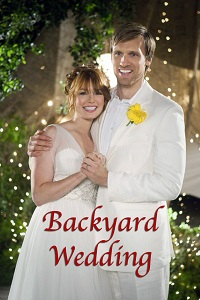Watch Backyard Wedding Online Free in HD