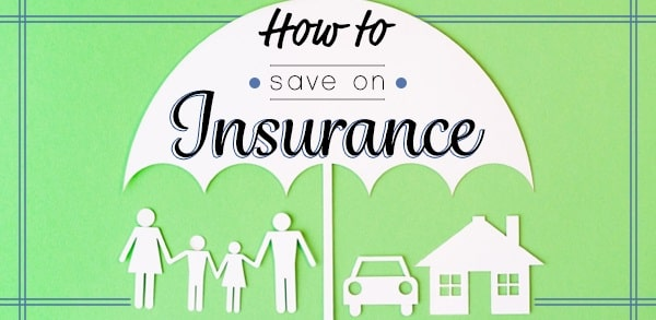 how to save money on all insurance policies coverage costs