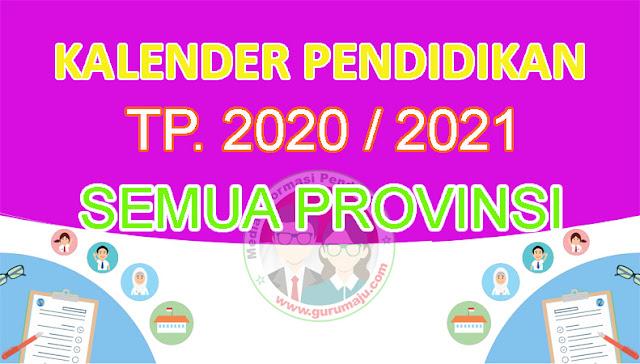 Kalender Pendidikan 2020/2021 Semua Provinsi
