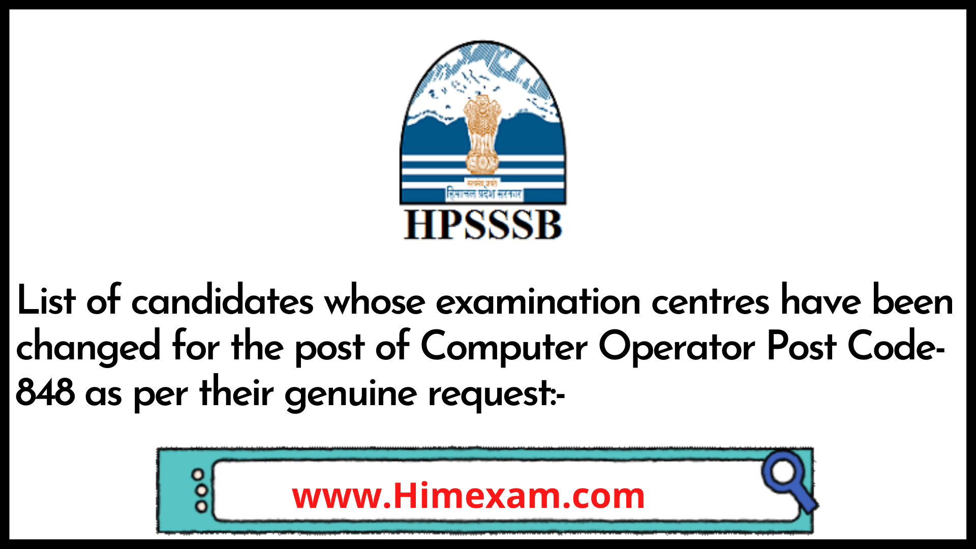 List of candidates whose examination centres have been changed for the post of Computer Operator Post Code-848 as per their genuine request:-