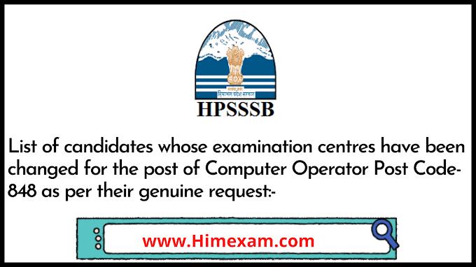 HPSSC Computer Operator Post Code-848  New Examination Center List 2021