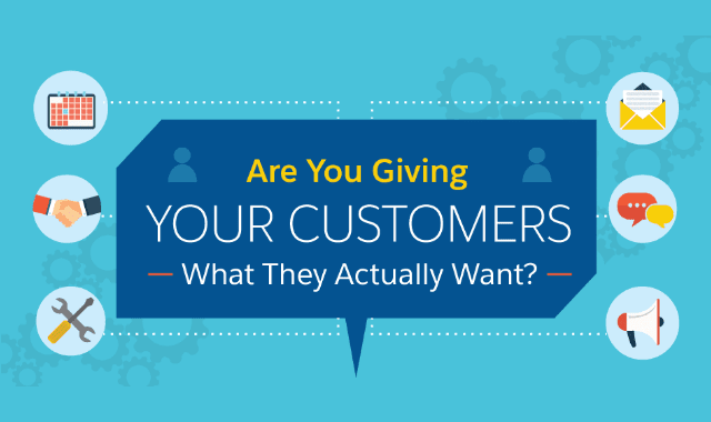 Are You Giving Your Customers What They Actually Want?