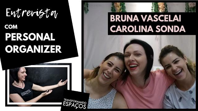 Entrevista com Personal Organizer: Bruna e Carol, da Tokdom!