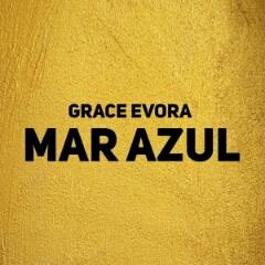 Grace Evora - Mar Azul (2020) [Download]