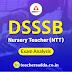 DSSSB 2019: DSSSB  Nursery Teacher (NTT) Exam Analysis | Check Now