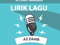 Lirik Lagu Addinulana - Az Zahir