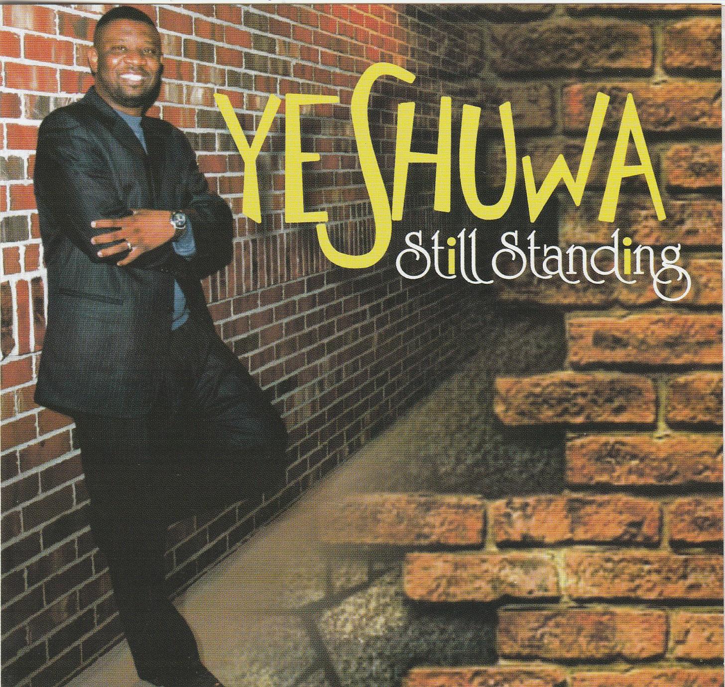 Audio: Yeshuwa - Still Standing | @Yeshuwamusic
