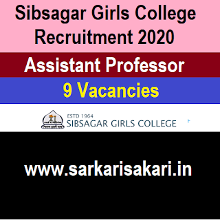 Sibsagar Girls College Recruitment 2020 -Assistant Professor (9 Posts)
