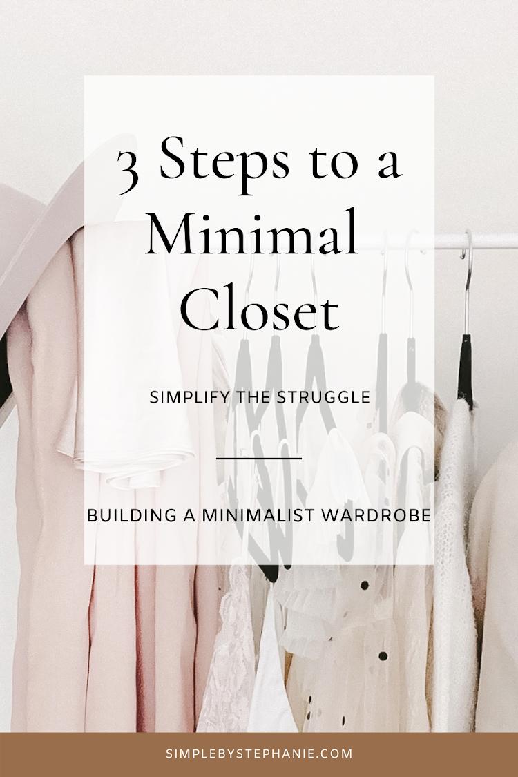 3 Steps to a Minimal Closet