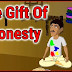 The Gift Of Honesty english moral story