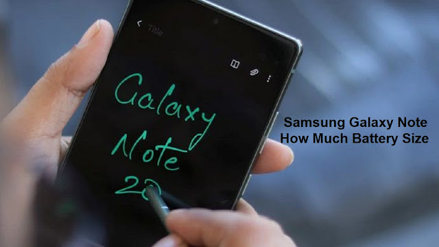 Samsung Galaxy Note Battery Size