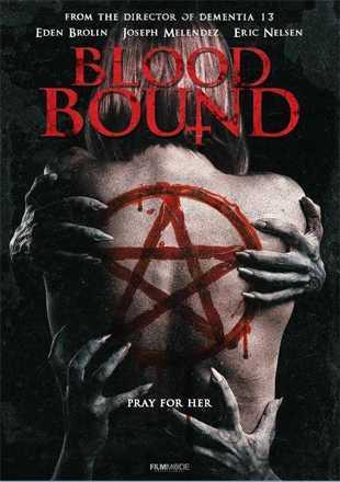 Blood Bound 2019 Horror Movie Download 720p