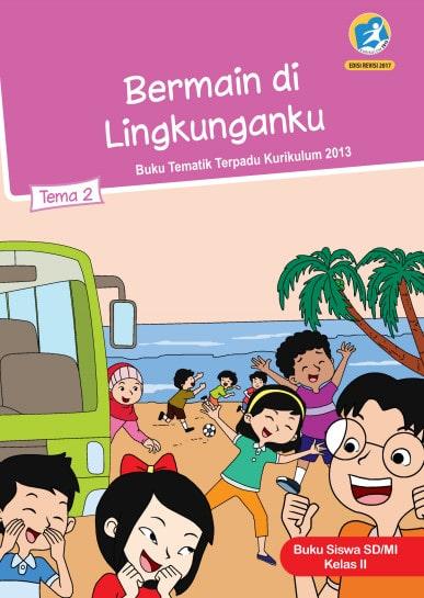 Buku Siswa Kelas 2 Tema 1 Revisi 2017 Kurikulum 2013