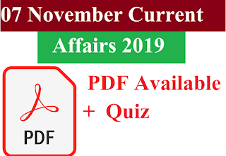 07 November 2019 Current Affairs In hindi With Free PDF For all Exams