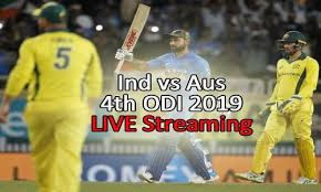 Live streaming India vs Australia 4th ODI 2019