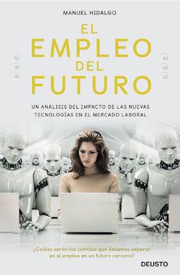 LIBRO - El empleo del futuro Manuel Hidalgo  (6 Septiembre 2018)  COMPRAR ESTE LIBRO