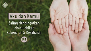 Kita saling membutuhkan dan mengingatkan