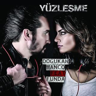 Doğukan Manço feat. Funda - Yüzleşme Dinle & Sözleri