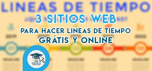 3 PAGINAS WEB PARA HACER LINEAS DE TIEMPO GRÁTIS, ONLINE Y EN ESPAÑOL