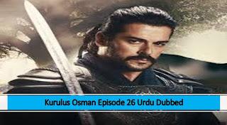 Kurulus Osman Season 1 Episode 26 Urdu dubbed