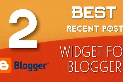 2 Best Custom Recent Post Widgets/Gadgets For Blogger   AnuTrickz