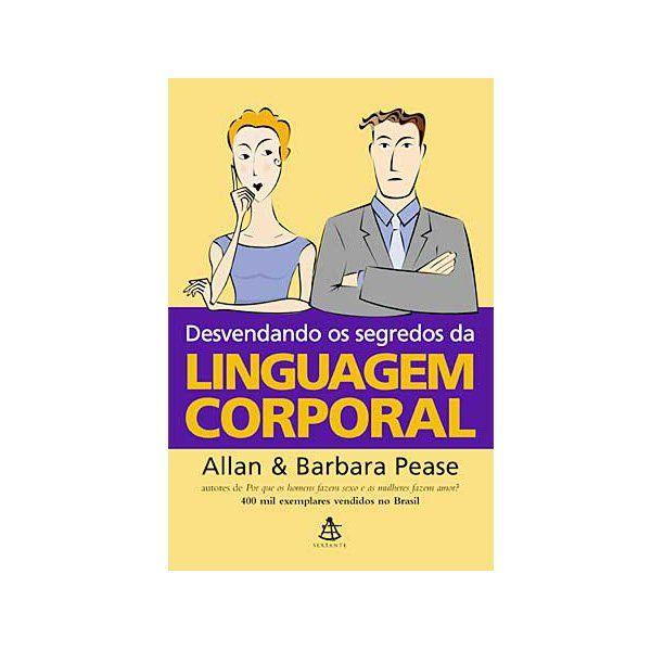 livro completo desvendando os segredos da linguagem corporal
