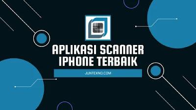 Aplikasi Scanner iPhone