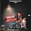 [Mixtape] Dj Gbadex -  pandemic mix #Arewapublisize
