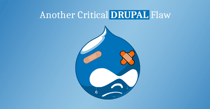Another Critical Flaw Found In Drupal Core—Patch Your Sites Immediately