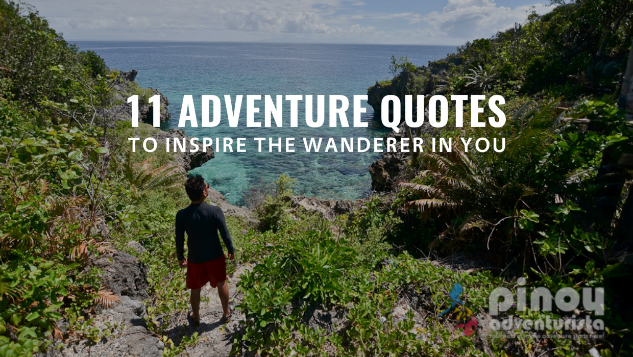 Adventure Quotes: One Of The Top Travel Blogs In The