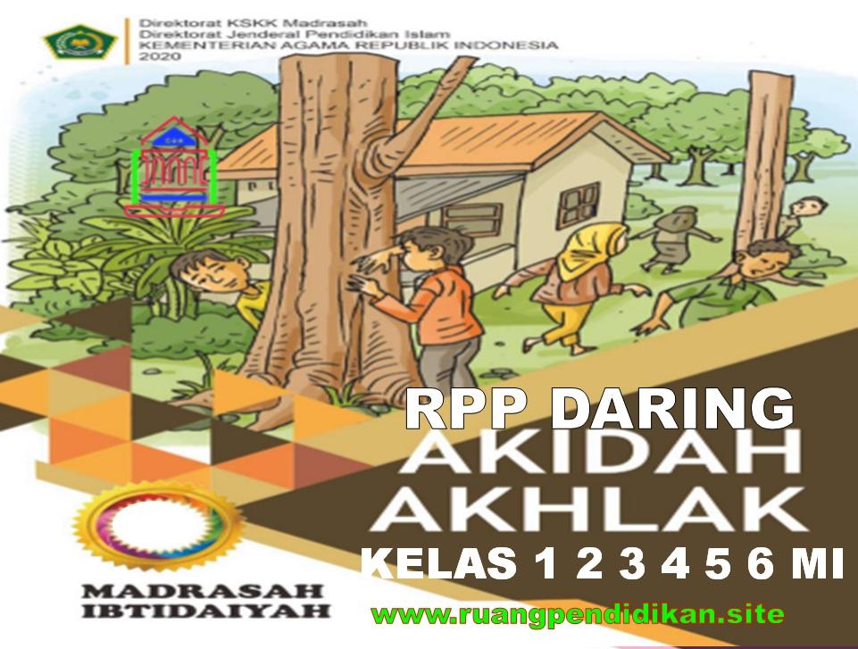 RPP Daring Akidah Akhlak Kelas 1 2 3 4 5 6 MI