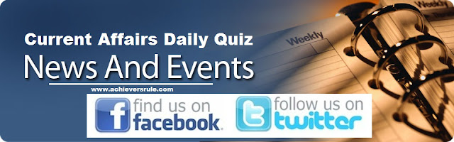 Current Affairs Quiz, Daily Current Affairs Quiz