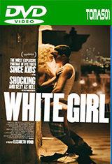 White Girl (2016) DVDRip