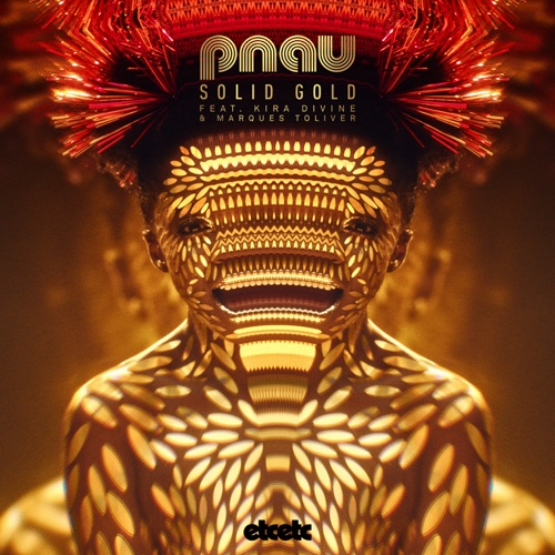 PNAU - Solid Gold (feat. Kira Divine & Marques Toliver) - Single [iTunes Plus AAC M4A]
