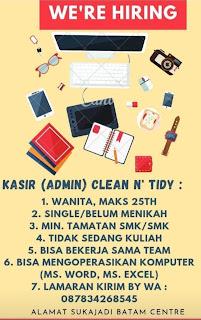 Lowongan Kerja Sebagai Kasir (Admin) di Clean N Tidy Sukajadi Batam