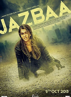 Jazbaa 2015 300MB Movie Download in 480p HDRip