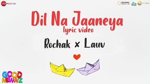 Dil Na Jaaneya Lyrics Good Newwz
