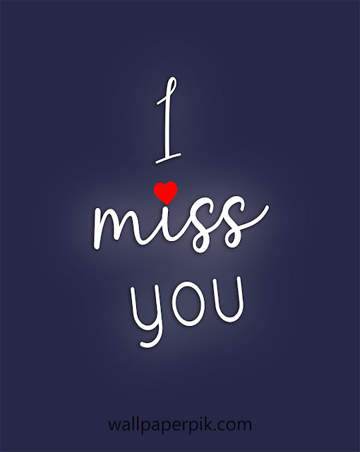 i miss you image wallpaper for whatsapp