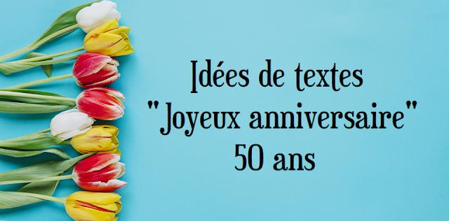 texte-anniversaire-50-ans