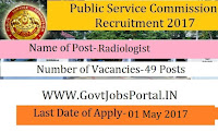 Public Service Commission Recruitment 2017– Radiologist