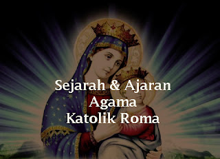 sejarah dan perkembangan katolik roma