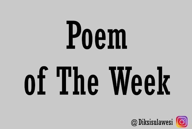 Poem of The Week #12: Sapa-ku Yang Belum Sampai