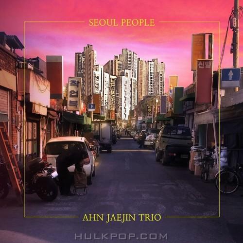 AHN JAEJIN TRIO – Seoul People