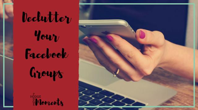 Declutter Your Facebook Groups