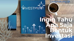Ingin Tahu Apa Saja Bentuk Investasi