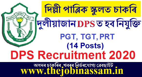 Delhi Public School, Duliajan Recruitment 2020: PGT/TGT/PRT [14 Posts]