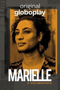 Marielle: O Documentário 1ª Temporada Torrent - WEBRip 720p Nacional